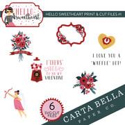 Hello Sweetheart Print & Cut Files #1