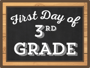 First Day Of Third Grade Print & Cut File