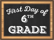 First Day Of Sixth Grade Print & Cut File