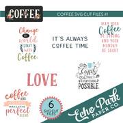 Coffee SVG Cut Files #1