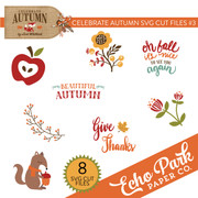 Celebrate Autumn SVG Cut Files #3