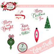 Merry & Bright SVG Cut Files #3