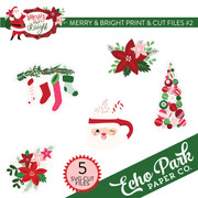 Merry & Bright Print & Cut Files #2