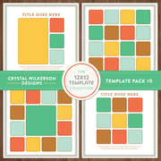 Crystal's 12x12 Template Collection - Template Pack #5