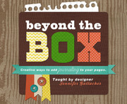 Beyond the Box (Journaling Design) Self-Paced Workshop