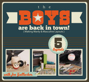 The Boys are Back in Town (Scrapbooking for Boys) Workshop