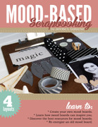 Mood Based Scrapbooking Ebook