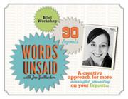 Words Unsaid Scrapbooking Workshop