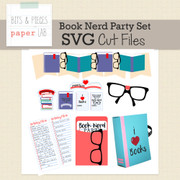 Book Nerd Party Cut Files and Printables