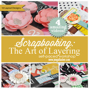 Scrapbooking: The Art of Layering Workshop
