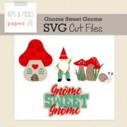 Gnome Sweet Gnome Cut Files