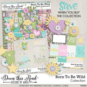 Born To Be Wild Collection