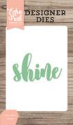Shine Word Die Set
