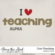 I LUV Teaching Alpha Pack