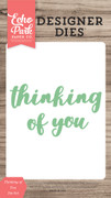 Thinking of You Word Die Set