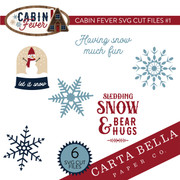 Cabin Fever SVG Cut Files #1