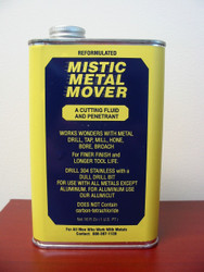 MISTIC METAL MOVER- CUTTING FLUID & PENETRANT - 1PT