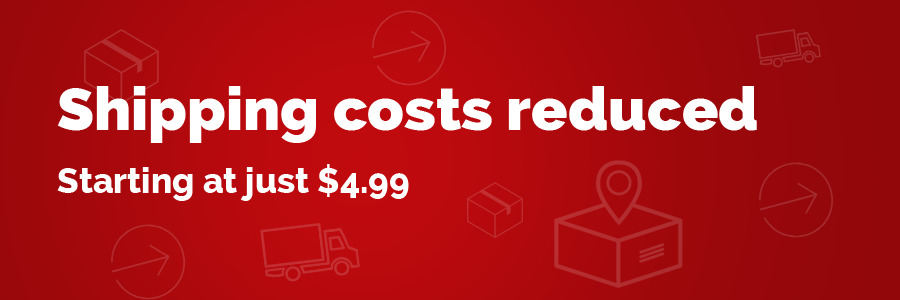 Shipping costs reduced, starting at just $4.99