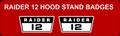 RAIDER 12 HOOD STAND BADGES