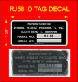 RJ58  ID TAG SERIAL NUMBER DECAL