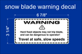 Snow Blade Warning Decal