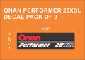 ONAN PERFORMER 20XSL DECAL PACK OF THREE FOR WHEEL HORSE ONANS
