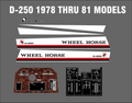1978 THRU 1981 D-250 REPRODUCTION  DECAL SET HOOD, SEAT, DASH AND TUNNEL PLATE