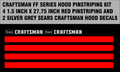 CRAFTSMAN FF 18, 20 AND 24 HOOD DECALS AND PIN-STRIPING KIT