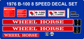 WHEEL HORSE 1976  B-100 8 SPEED DECAL KIT
