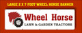 LARGE 2 X 7 FOOT WHEEL HORSE BANNER