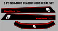 3 PC. CLASSIC NON TORO HOOD DECAL SET