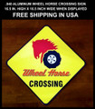 WHEEL HORSE ALUMINUM CROSSING SIGN