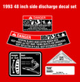 1993 48 INCH SIDE DISCHARGE DECK DECAL SET