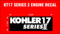 KOHLER KT 17 SERIES 2 ENGINE DECAL
