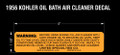 1956 KOHLER OIL BATH AIR CLEANER DECAL RJ35
