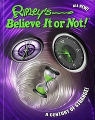 Ripleys Believe It Or Not A Century Of Strange! | Fairdinks