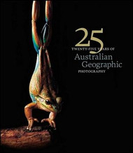 25 Years of Australian Geographic Photography - Special Ed | Fairdinks