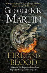 Fire And Blood 300 Years Before A Game of Thrones (A Targaryen History) | Fairdinks