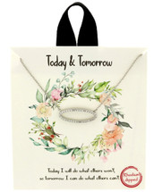 Today & Tomorrow Necklace