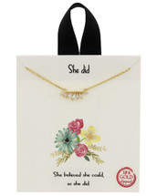 She Believed She Could Necklace: Gold Or Silver