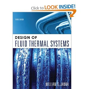 Design Of Fluid Thermal Systems Janna 3rd Edition Solutions Manual The Solutions Manual