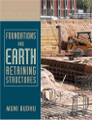 Foundations and Earth Retaining Structures Budhu 1st Edition solutions manual