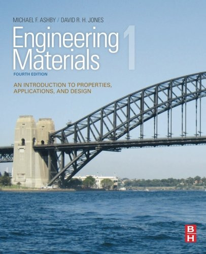 Engineering Materials 1 An Introduction To Properties Applications And Design Jones Ashby 4th Edition Solutions Manual The Solutions Manual