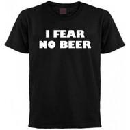 I Fear No Beer T-shirt