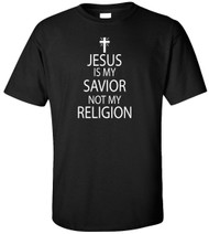Jesus Is My Savior Not My Religion Adult T-Shirt