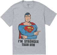 Superman I'm Stronger Than Him Adult T-Shirt