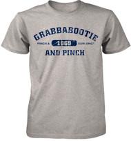 Grabbabootie Pinch & Run Since 1869 Adult T-Shirt