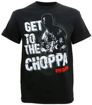 Predator Get to The Choppa Adult T-Shirt
