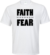 Faith Fear Christian Adult T-Shirt