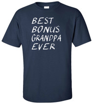 Best Bonus Grandpa Ever Adult T-Shirt